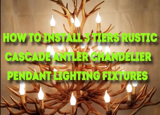 how to install pendant lighting. How To Install 59 Inch 3 Tiers Cascade Antler Chandelier Rustic Pendant Lighting Fixtures - Video N